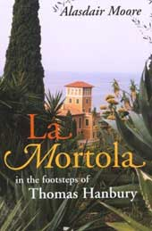 la mortola in the footsteps of Thoma Hanbury